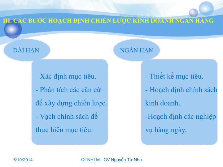 III. CÁC BƯỚC HOẠCH ĐỊNH CHIẾN LƯỢC KINH DOANH NGÂN HÀNG