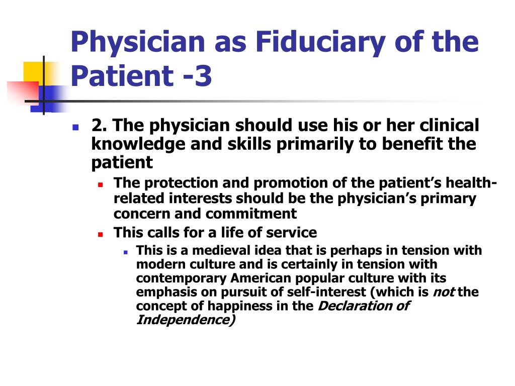 Physician as Fiduciary of the Patient -3