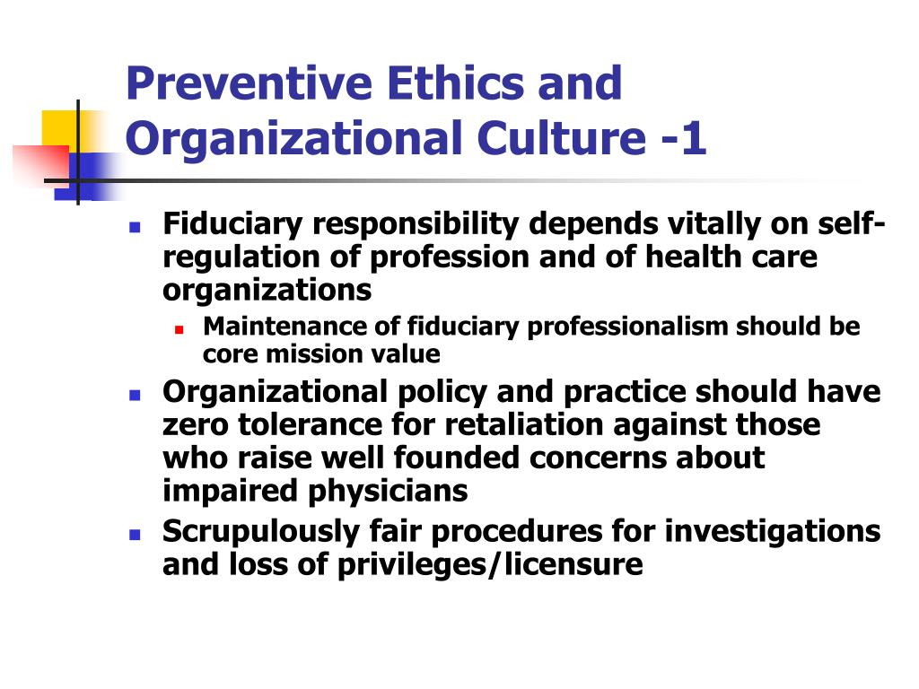 Preventive Ethics and Organizational Culture -1