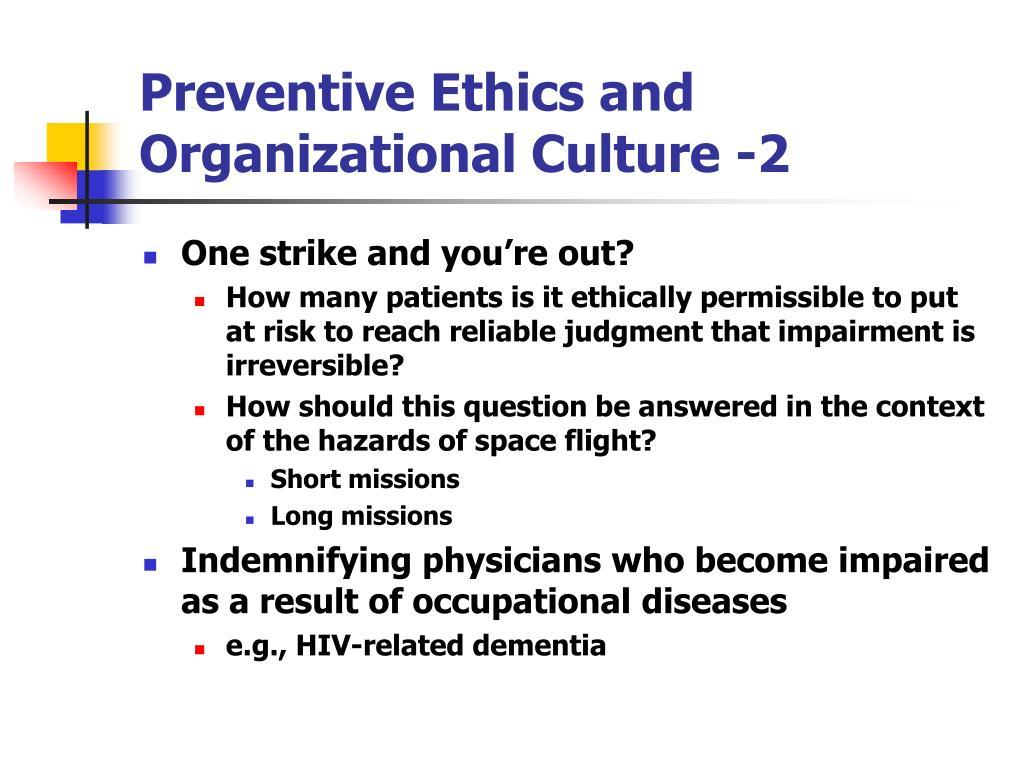 Preventive Ethics and Organizational Culture -2