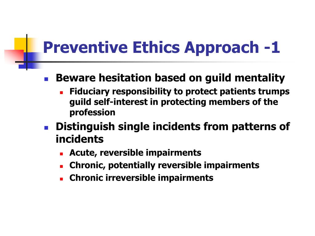 Preventive Ethics Approach -1