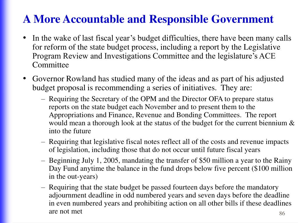 A More Accountable and Responsible Government
