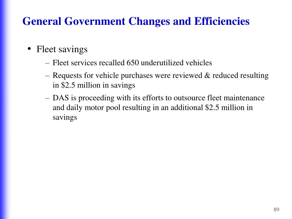 General Government Changes and Efficiencies