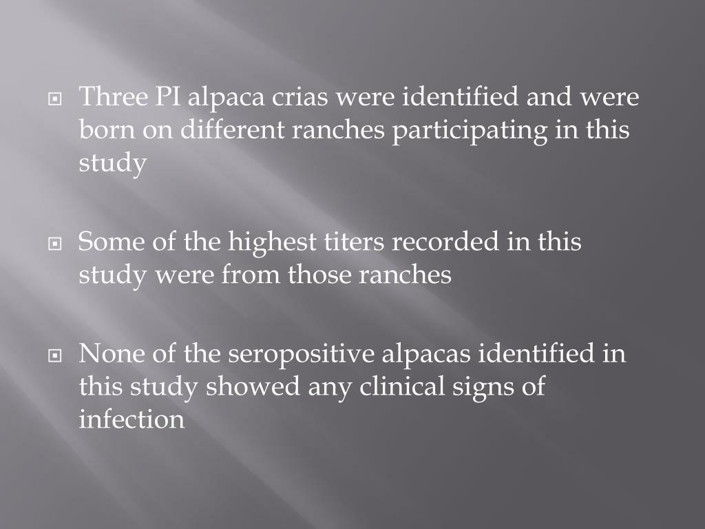 Three PI alpaca crias were identified and were born on different ranches participating in this study
