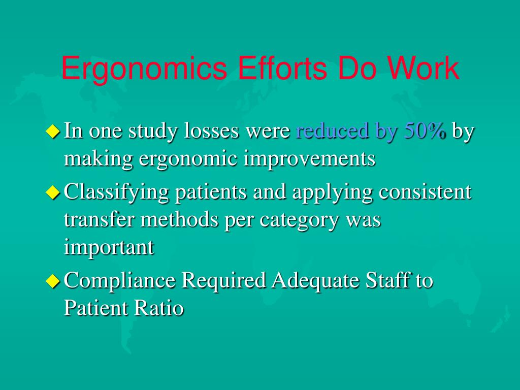 Ergonomics Efforts Do Work