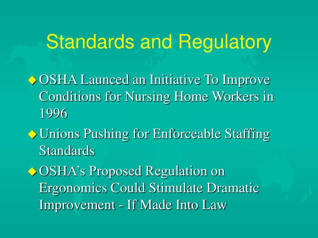 Standards and Regulatory