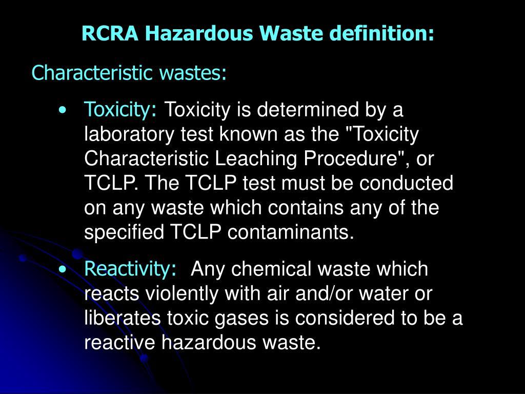 RCRA Hazardous Waste definition: