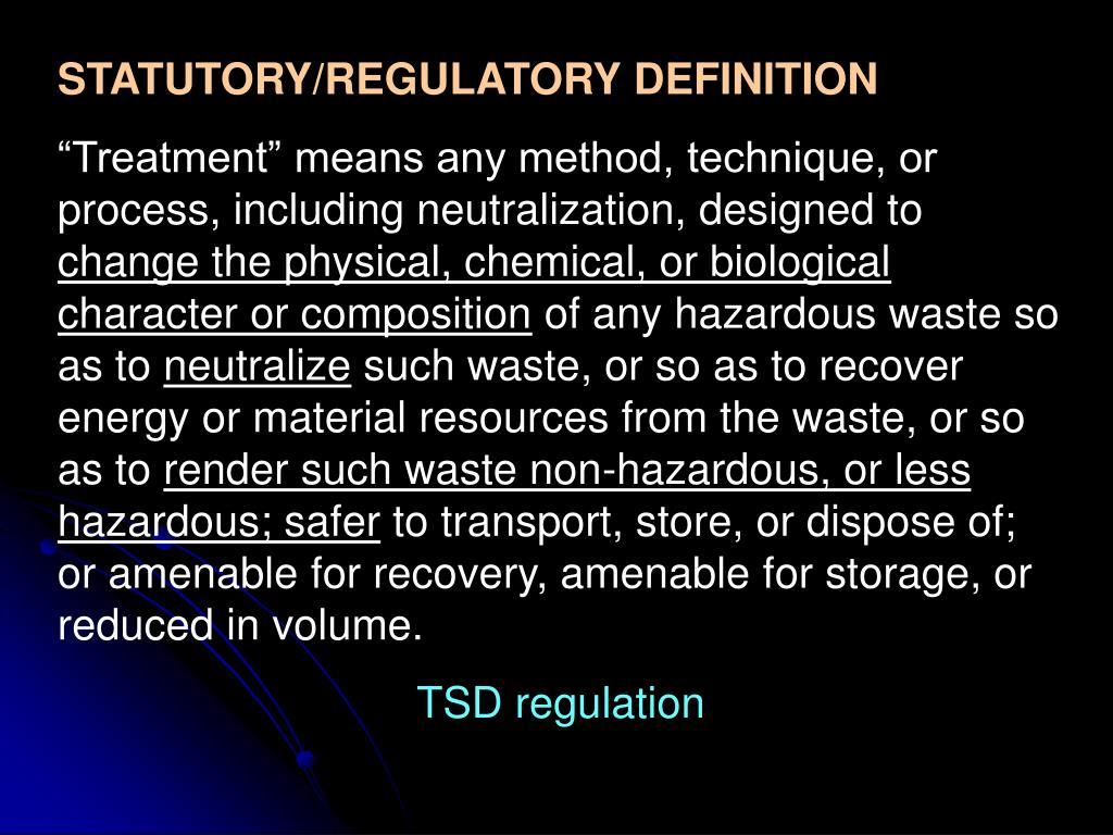 STATUTORY/REGULATORY DEFINITION