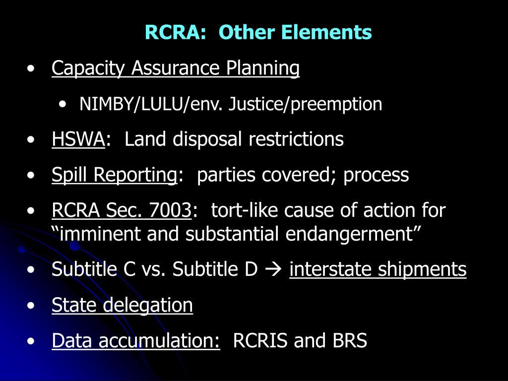 RCRA:  Other Elements