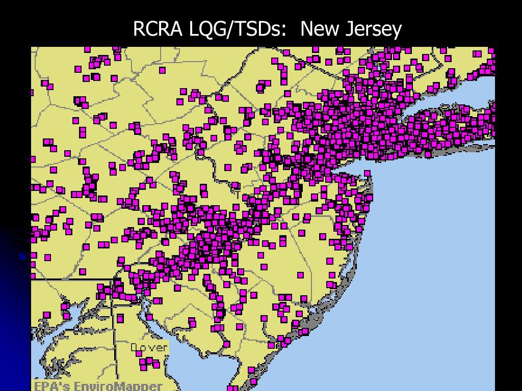 RCRA LQG/TSDs:  New Jersey