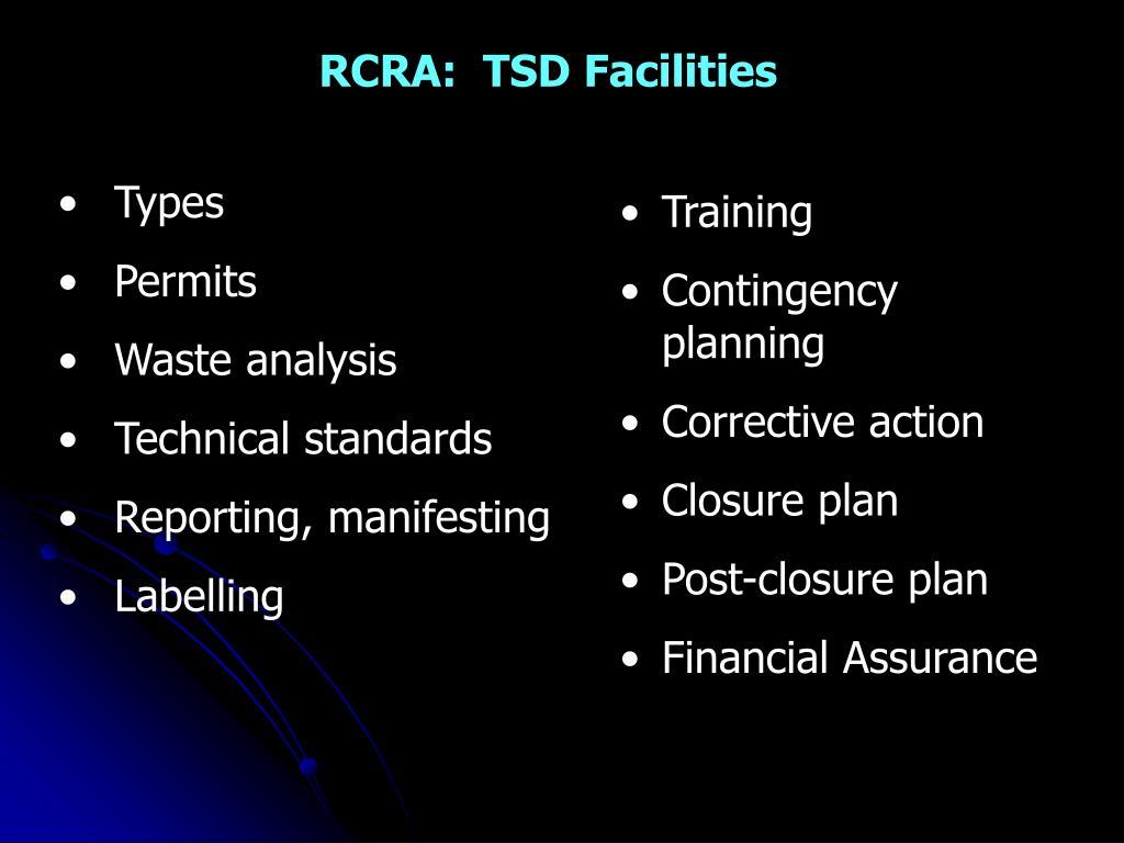 RCRA:  TSD Facilities