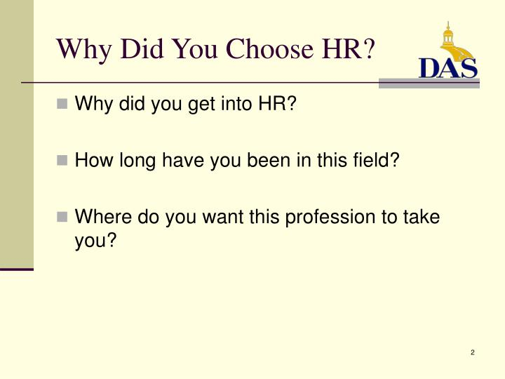 Why did you choose hr