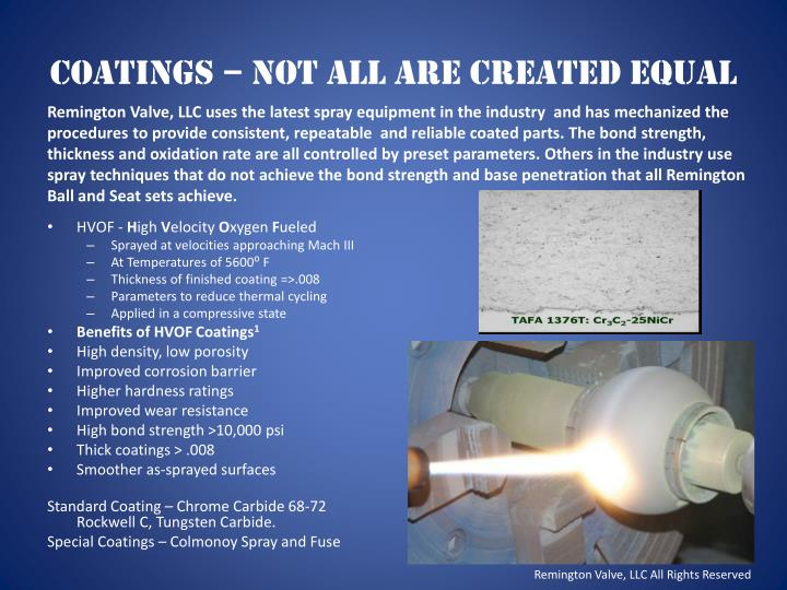 Coatings – Not all are created equal