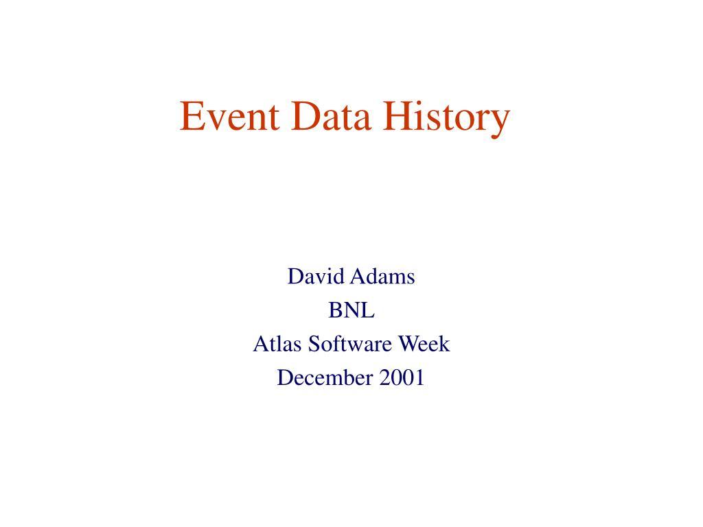 Event Data History