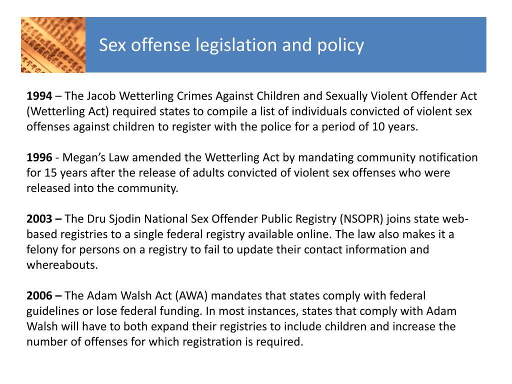Sex offense legislation and policy