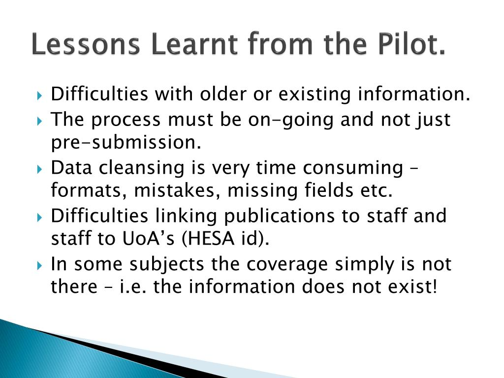 Lessons Learnt from the Pilot.