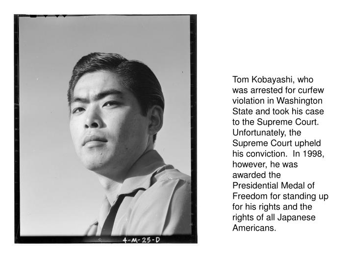Tom Kobayashi, who was arrested for curfew violation in Washington State and took his case to the Su...