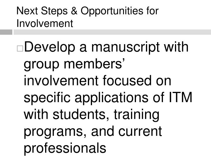 Next Steps & Opportunities for Involvement