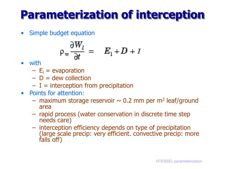 Parameterization of interception