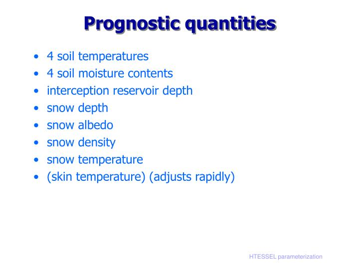 Prognostic quantities