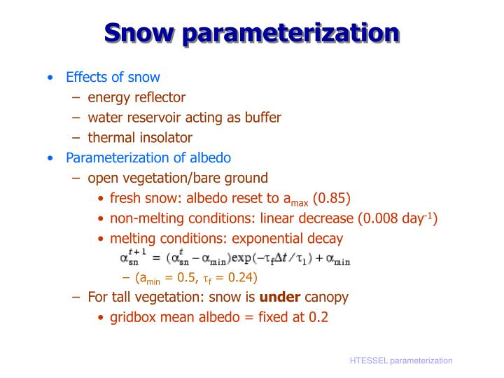 Snow parameterization