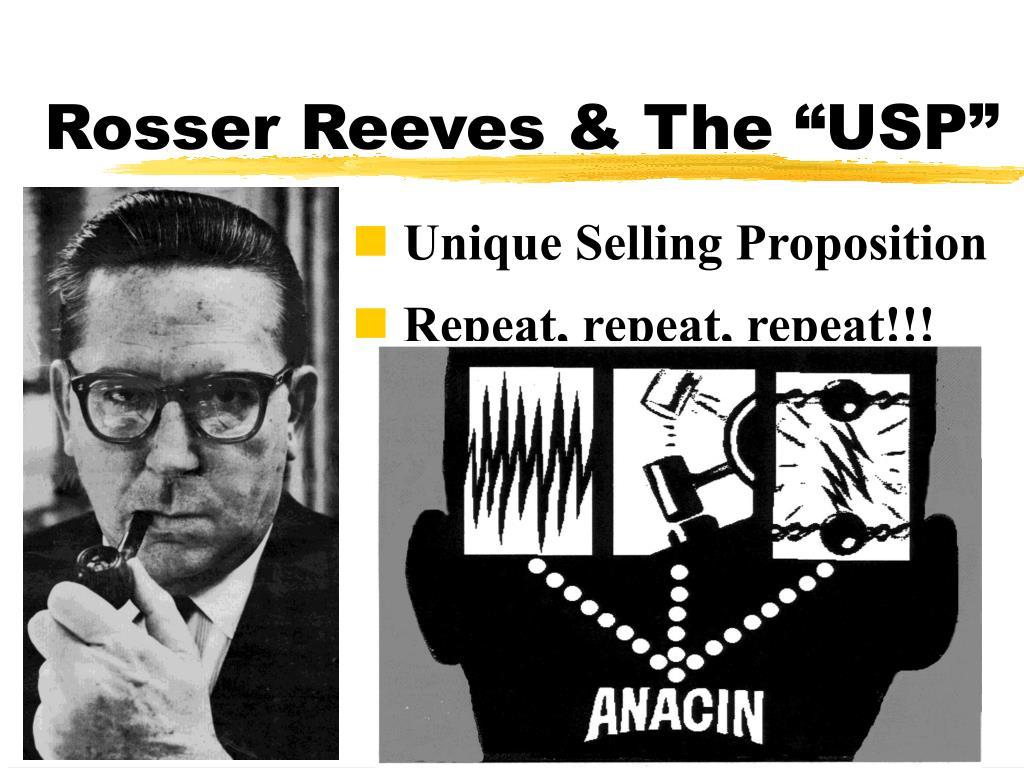"Rosser Reeves & The ""USP"""