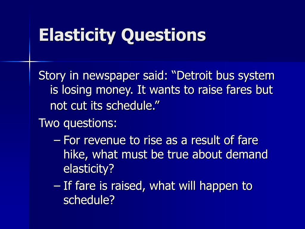 Elasticity Questions