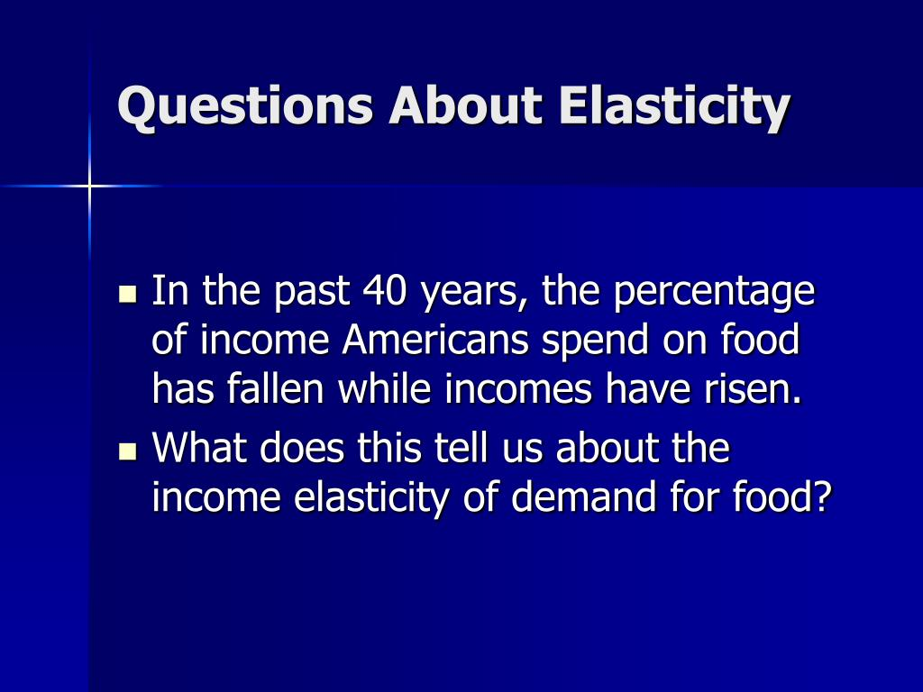 Questions About Elasticity