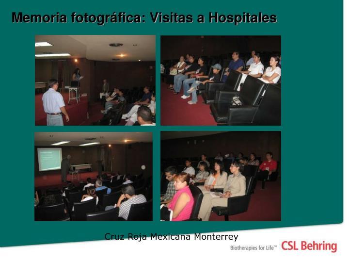 Memoria fotográfica: Visitas a Hospitales