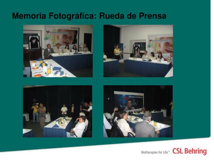 Memoria Fotográfica: Rueda de Prensa