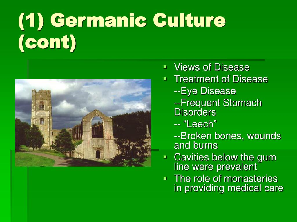 (1) Germanic Culture (cont)