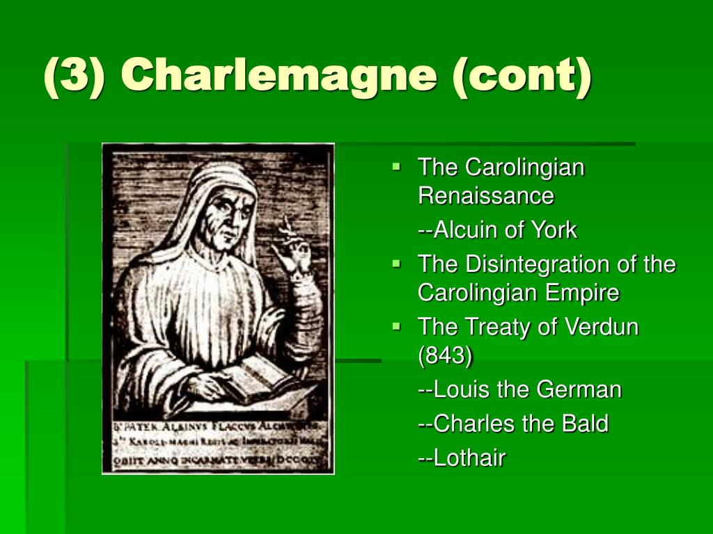 (3) Charlemagne (cont)