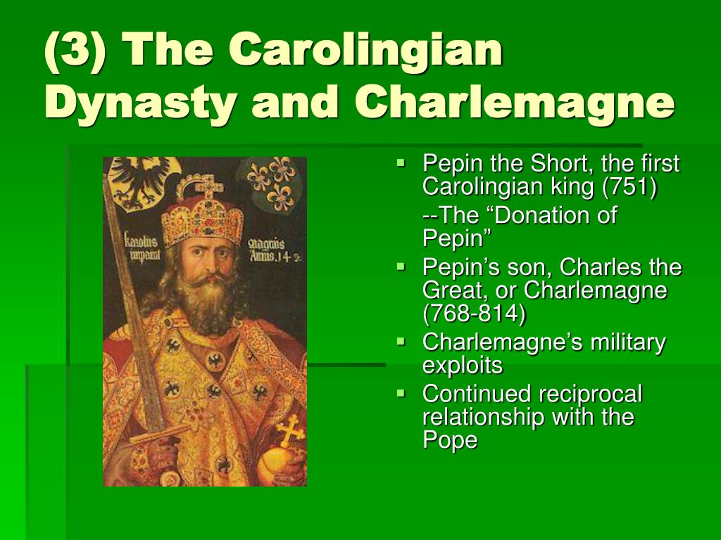 (3) The Carolingian Dynasty and Charlemagne