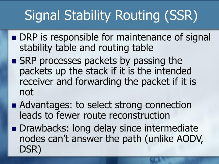 Signal Stability Routing (SSR)