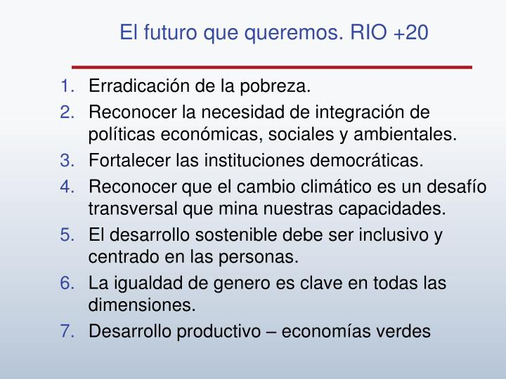 El futuro que queremos. RIO +20