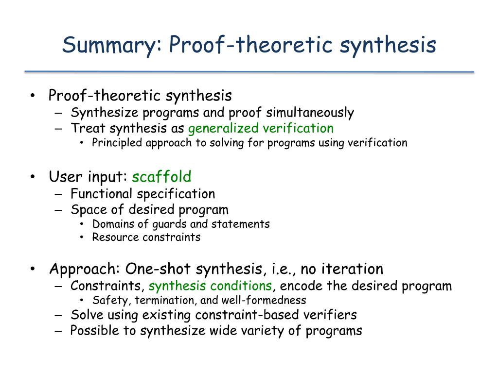 Summary: Proof-theoretic synthesis