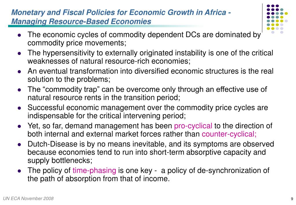 Monetary and Fiscal Policies for Economic Growth in Africa -Managing Resource-Based Economies