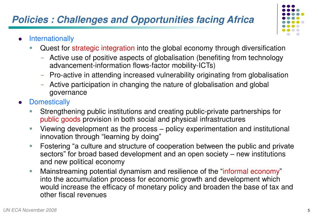 Policies : Challenges and Opportunities facing Africa