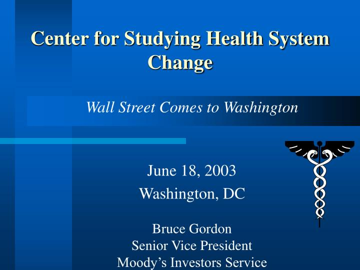 Center for Studying Health System Change