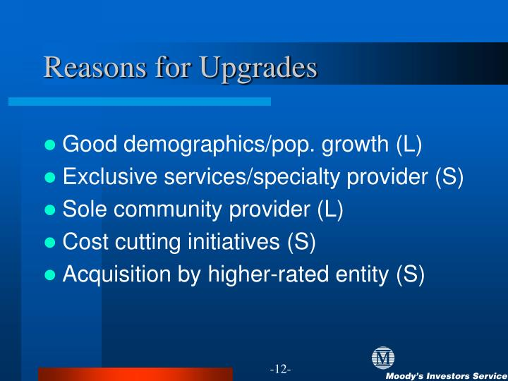 Reasons for Upgrades