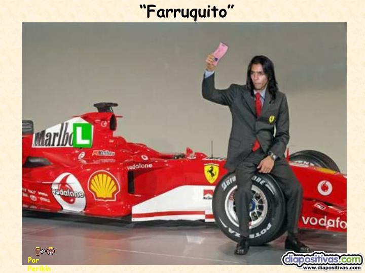"""""""Farruquito"""""""