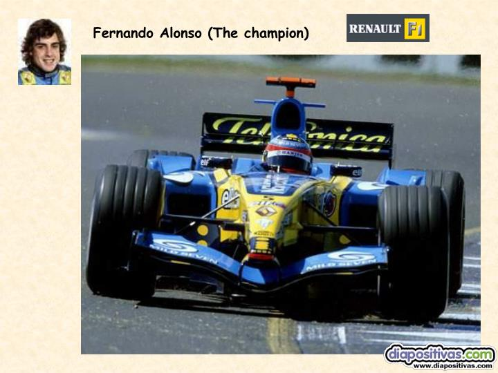 Fernando Alonso (The champion)