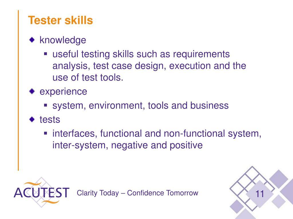 Tester skills