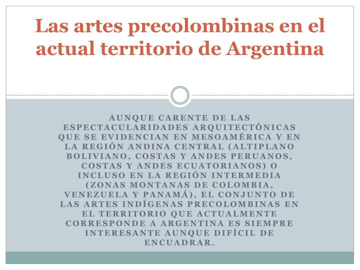 Las artes precolombinas en el actual territorio de Argentina
