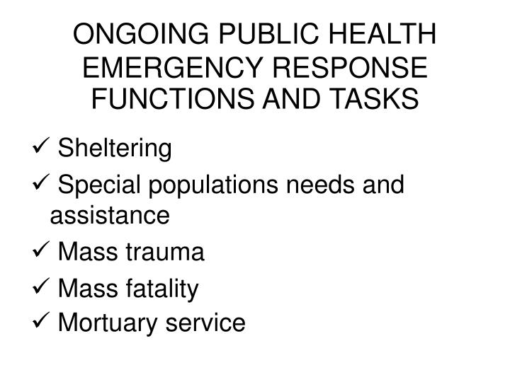 ONGOING PUBLIC HEALTH