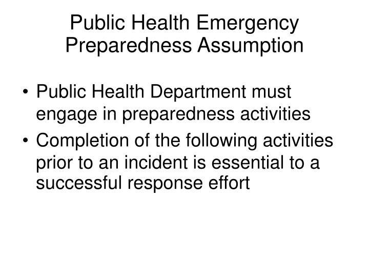 Public Health Emergency Preparedness Assumption