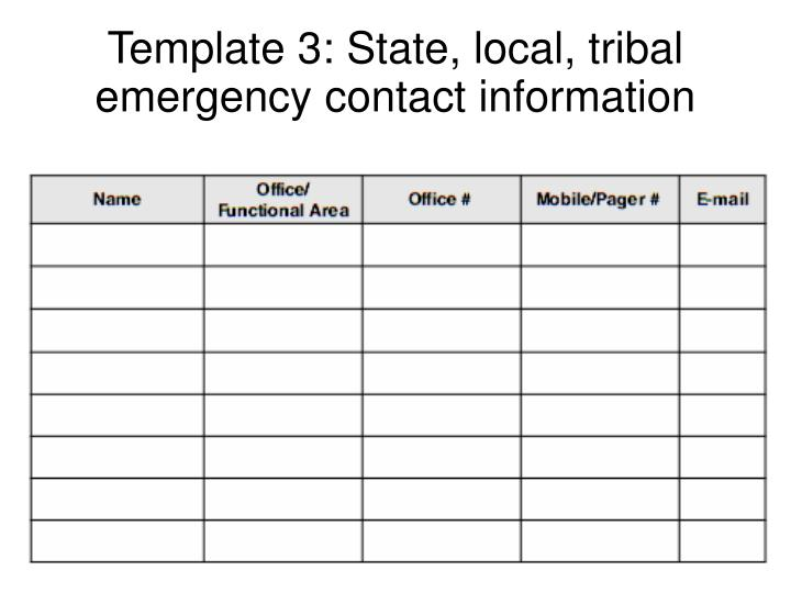Template 3: State, local, tribal emergency contact information