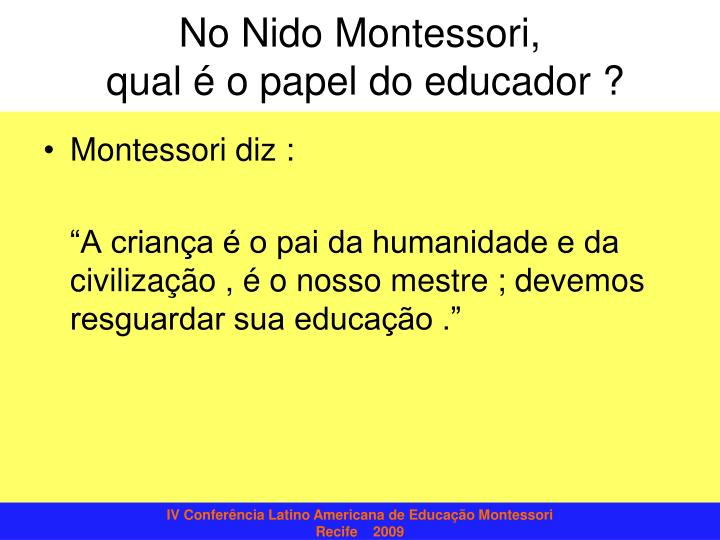 No nido montessori qual o papel do educador