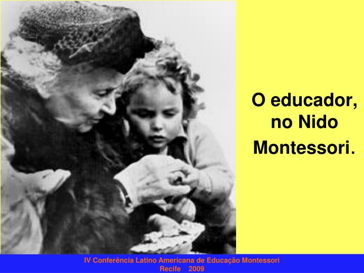 O educador no nido montessori