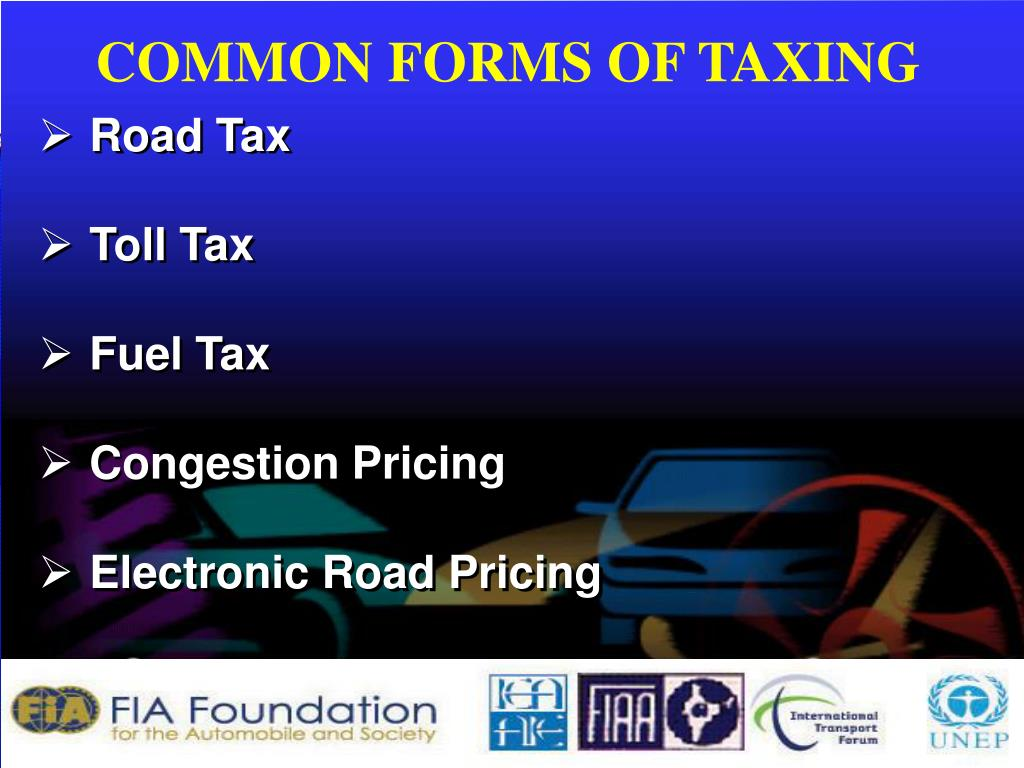 COMMON FORMS OF TAXING